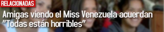 link_amigas_viendo_miss_venezuela