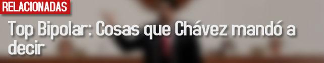 link_top_bipolar_cosas_que_chavez_mando_a_decir