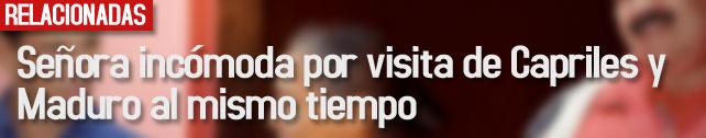 link_señora-incomoda_capriles_visita_maduro