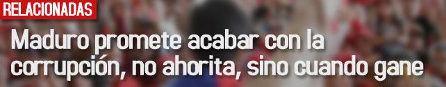 link_maduro_promete_corrupcion