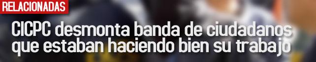 link_cicpc_desmonta_banda_de_ciudadanos