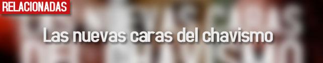 link_las_nuevas_caras_del_chavismo