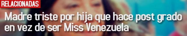 link_madre_triste_miss_venezuela