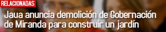 link_Jaua_anuncia_demolicion_de_gobernacion