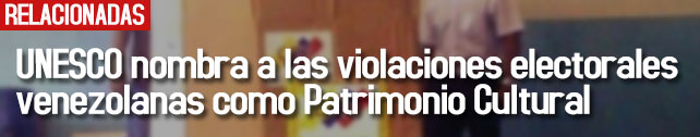link_unesco_nombra_violaciones_electorales