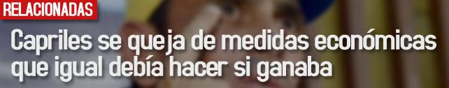 link_capriles_se_queja_de_medidas