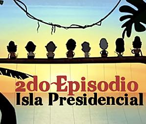 Isla Presidencial: Episodio 2- La Pesca