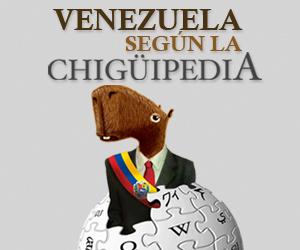 """Venezuela según la """"Chigüipedia"""""""