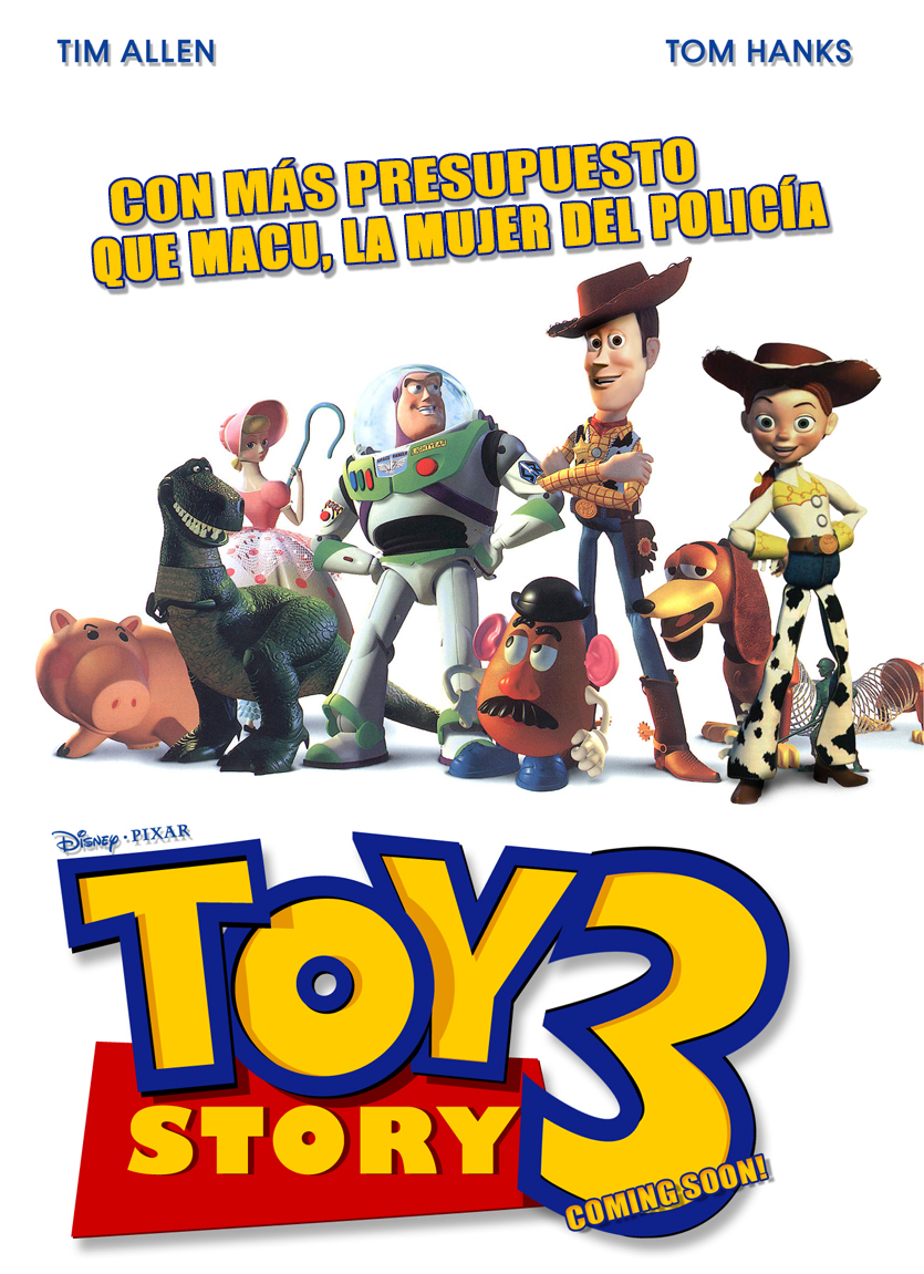 Toy Story 3: Más presupuesto que Macu la mujer del policía