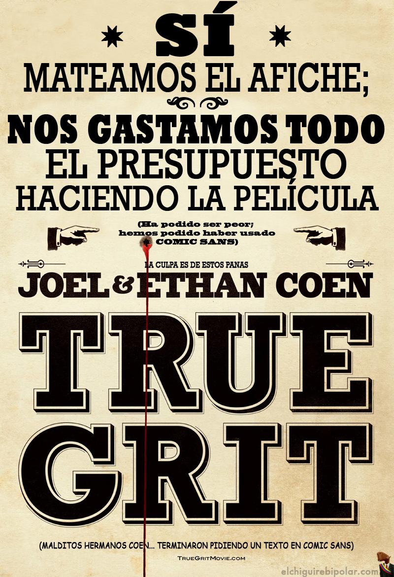 True Grit: Nos quedamos sin presupuesto para el poster