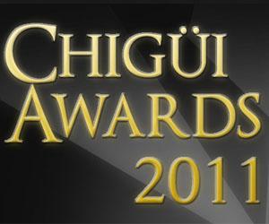 Comienza la votación para los Chigüi Awards 2011
