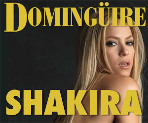 Domingüire No.22: Shakira