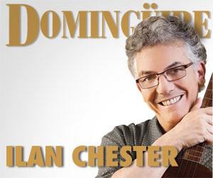 Domingüire No.32: Ilan Chester