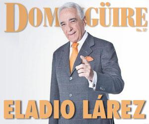 Domingüire: Eladio Lárez ¿Quién quiere ganarse 1/1000 de mi sueldo?
