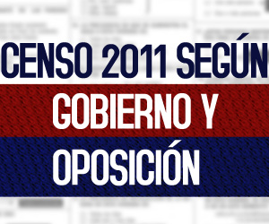 El Censo 2011 según Gobierno y Oposición