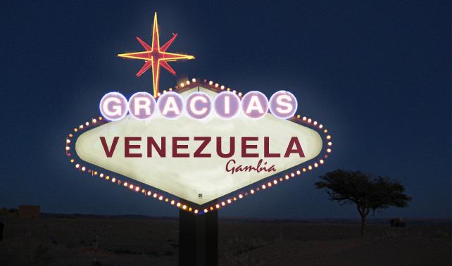 "Gambia usa donativo de $22M para valla iluminada que dice ""Gracias Venezuela"""