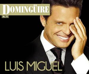 Domingüire Nro.72: Luis Miguel