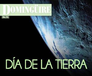 Domingüire Nro.76: Día de la Tierra