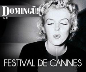 Domingüire Nro.80: Festival de Cannes