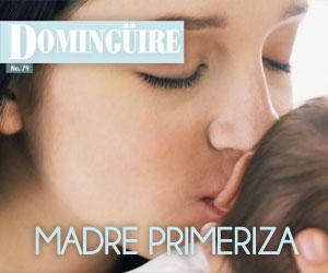 Domingüire Nro.79: Madres Primerizas