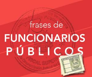 Frases de Funcionario Público