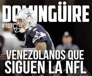 Domingüire Nro. 107: Venezolanos que siguen la NFL