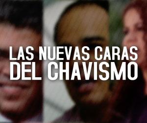 Las nuevas caras del chavismo