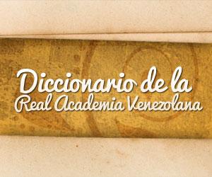 Diccionario de la Real Academia Venezolana