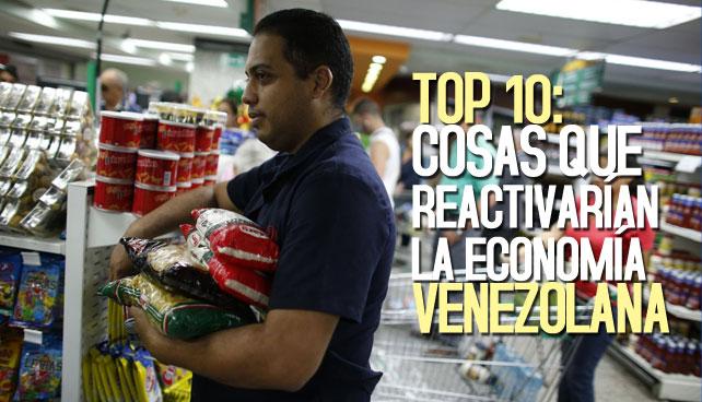 TOP 10: Cosas que reactivarían la economía