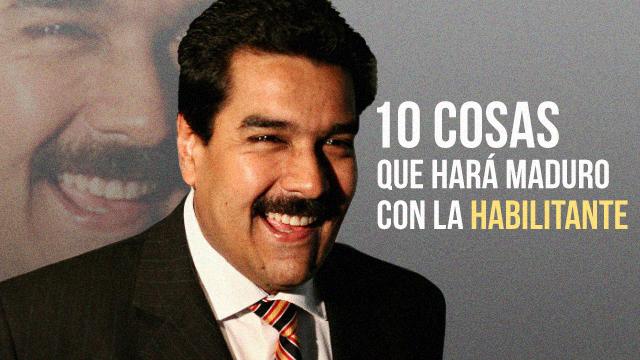 Top 10: Cosas que hará Maduro con la Ley Habilitante