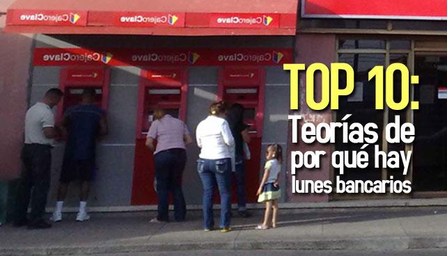 Top 10: Teorías de por qué hay lunes bancarios