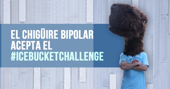 Ice Bucket Challenge de El Chigüire Bipolar