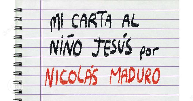 En exclusiva: La carta de Maduro al Niño Jesús