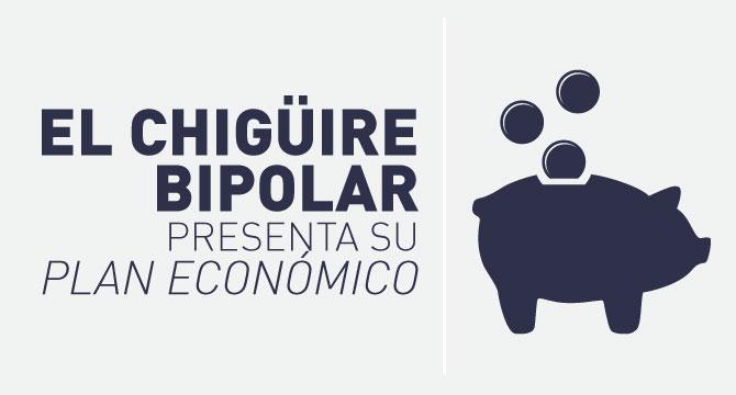 El Chigüire Bipolar presenta su Plan Económico