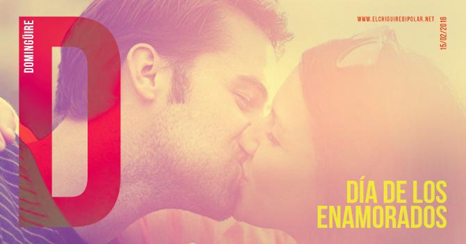 Domingüire Nro. 112: Día de los Enamorados