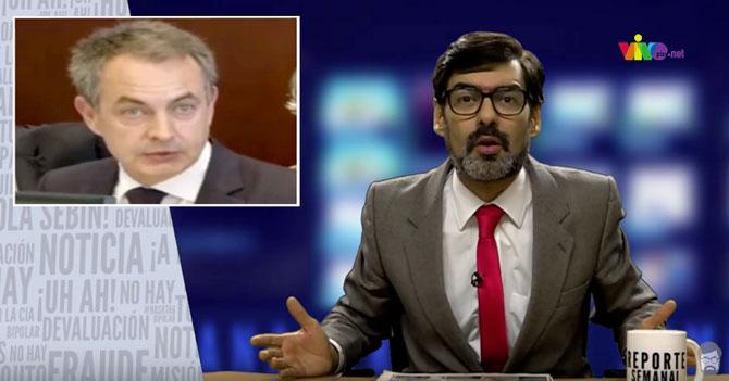 Reporte Semanal: Noticiero - Zapatero