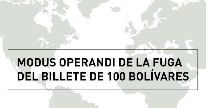 Modus operandi de la fuga del billete de 100 bolívares