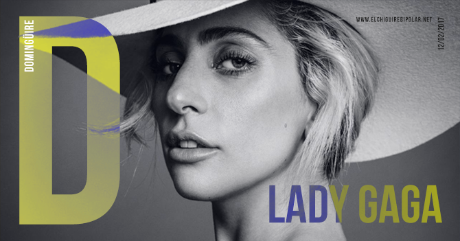 Domingüire No.163: Lady Gaga