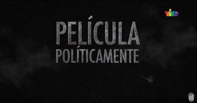 Reporte Semanal - TRAILER: Película Políticamente Correcta