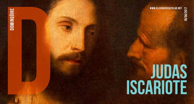 Domingüire No.172: Judas Iscariote