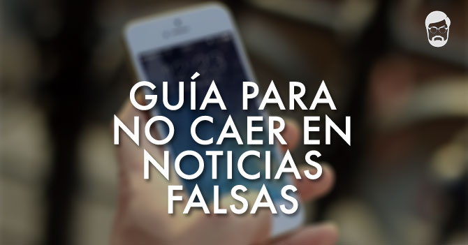 Reporte Semanal - Guía para no caer en noticias falsas