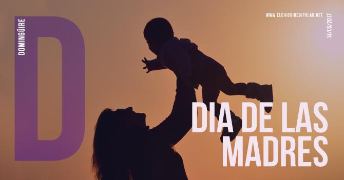 Domingüire No.176: Día de las Madres