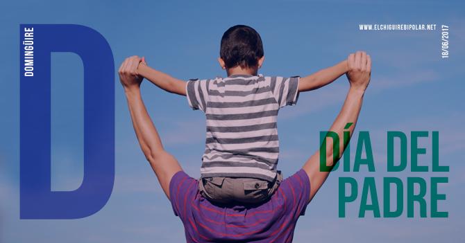 Domingüire No.181: Día del padre