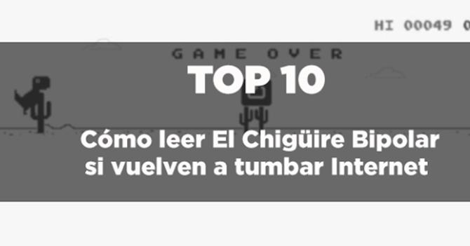 TOP 10 Cómo leer El Chigüire Bipolar si vuelven a tumbar Internet