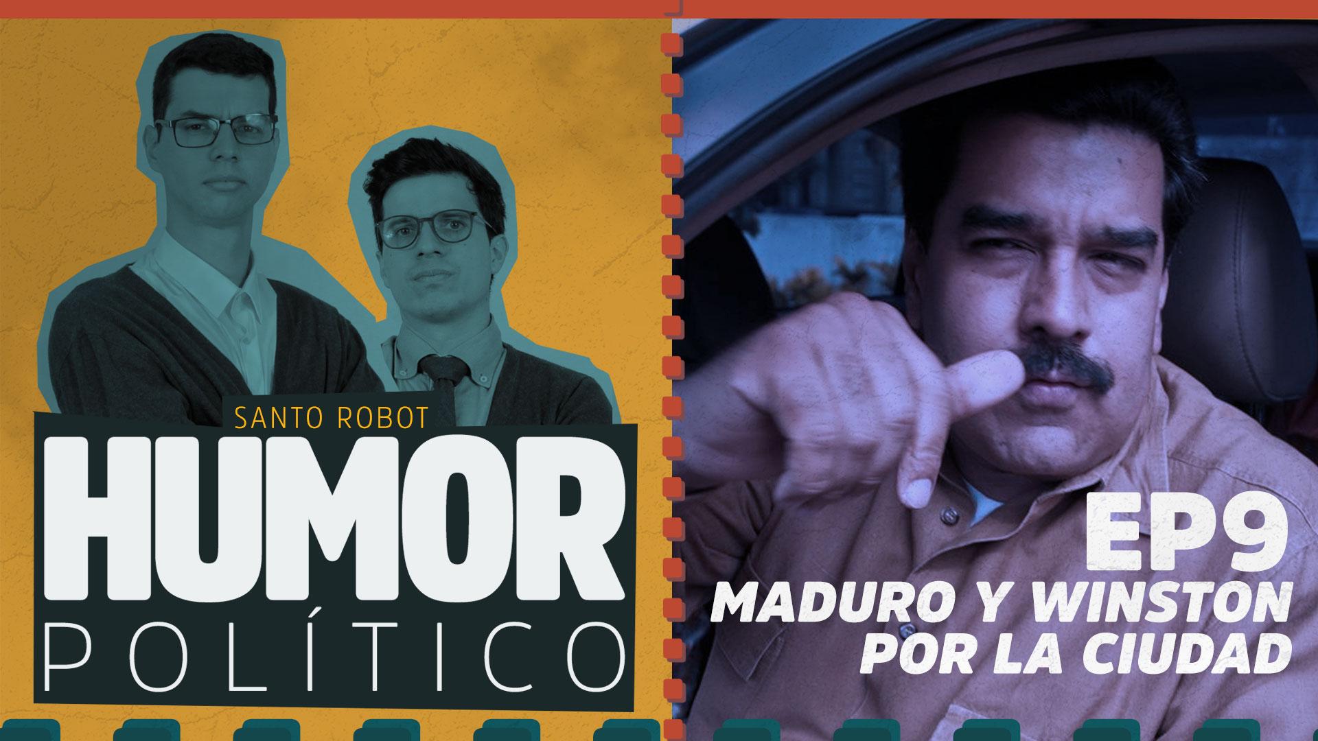 Maduro y Winston por la Ciudad - Humor Político