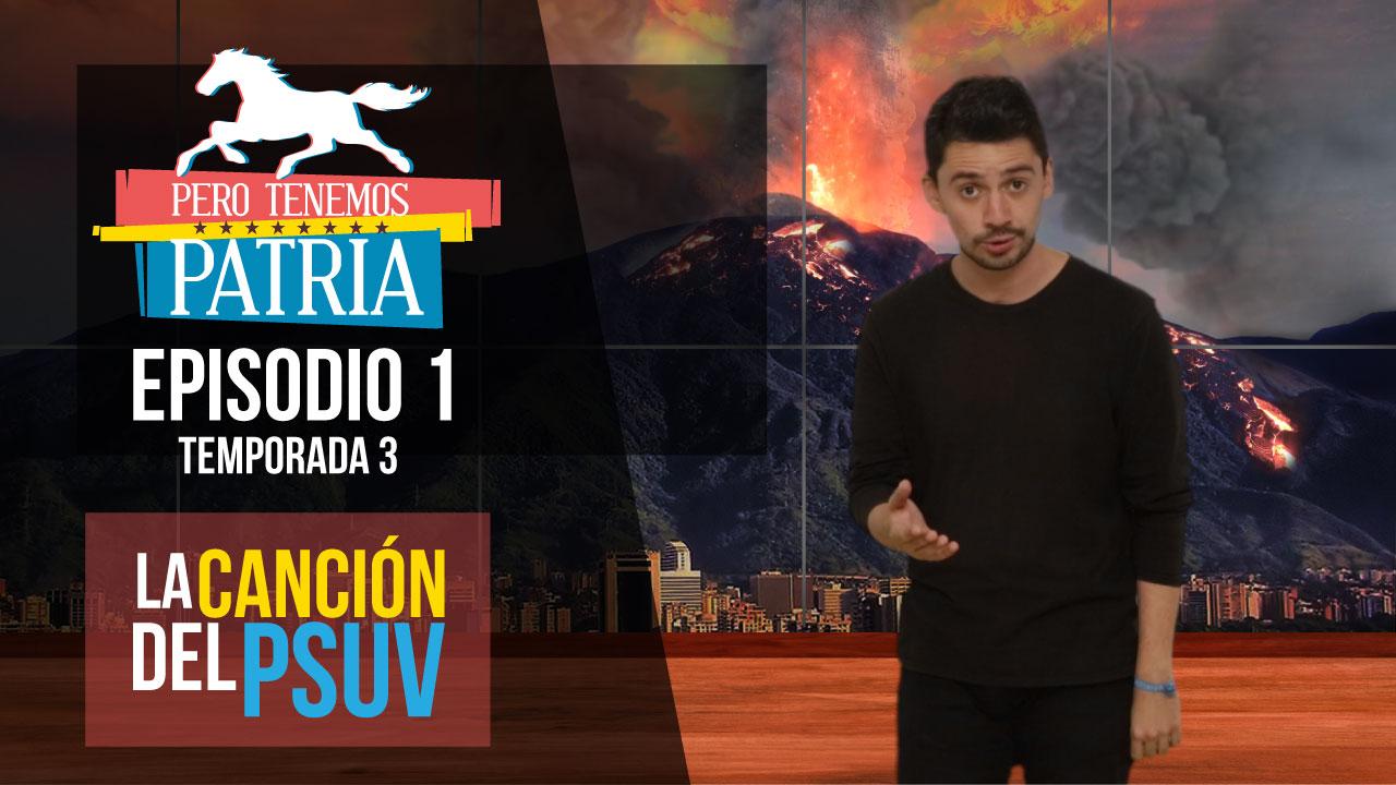 Pero Tenemos Patria – La Canción del PSUV