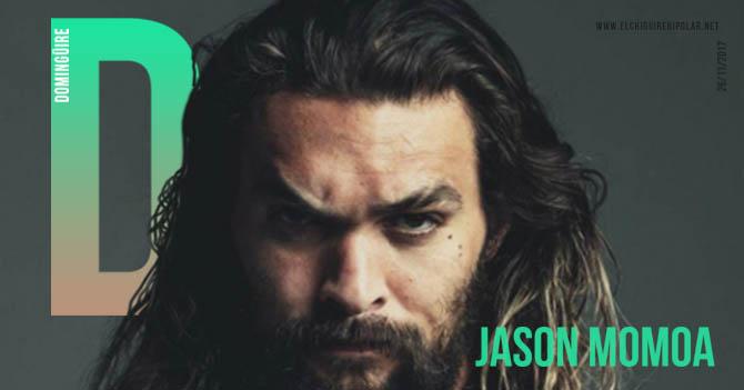 Domingüire No. 203: Jason Momoa