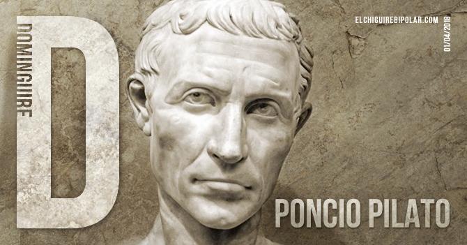 Domingüire No. 221: Poncio Pilato