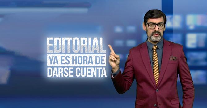 Reporte Semanal - Editorial: Ya es hora de darse cuenta