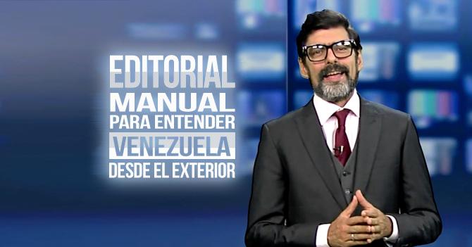 Reporte Semanal - Editorial: Manual para entender Venezuela desde el exterior